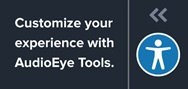 Customize your experience with AudioEye Tools.